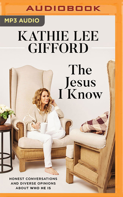 The Jesus I Know: Honest Conversations and Diverse Opinions about Who He Is Cover Image