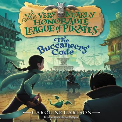 The Buccaneers' Code Lib/E (Very Nearly Honorable League of Pirates #3) Cover Image