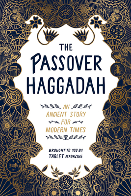 The Passover Haggadah: An Ancient Story for Modern Times Cover Image