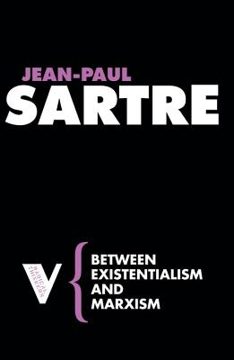 Between Existentialism and Marxism Cover