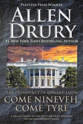 Come Nineveh, Come Tyre: The Presidency of Edward M. Jason Cover Image