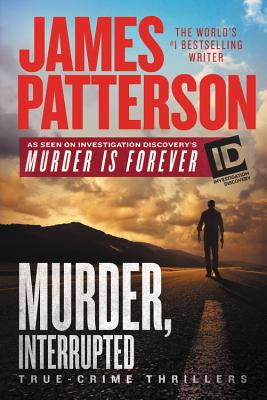Murder, Interrupted (ID True Crime #1) Cover Image