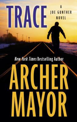 Cover for Trace (Joe Gunther Novel)