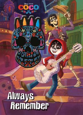 Disney Pixar Coco Always Remember Cover Image
