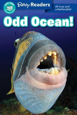 Ripley Readers LEVEL3 Odd Ocean! Cover Image