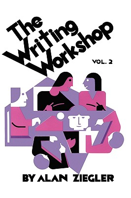 The Writing Workshop: How to Teach Creative Writing Volume 2 Cover Image