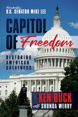 Capitol of Freedom: Restoring American Greatness Cover Image