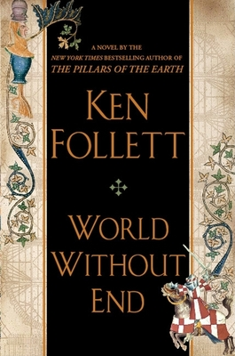 World Without End (Kingsbridge #2) Cover Image