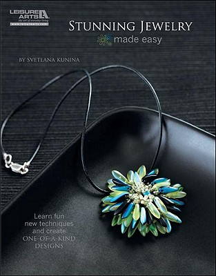 Stunning Jewelry Made Easy (Leisure Arts# 5579) Cover