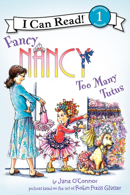 Fancy Nancy: Too Many Tutus Cover Image