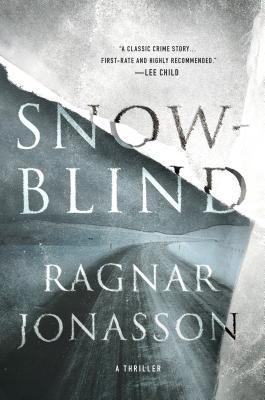 Snowblind: A Thriller (The Dark Iceland Series #1) Cover Image