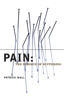 Pain: The Science of Suffering (Maps of the Mind) Cover Image