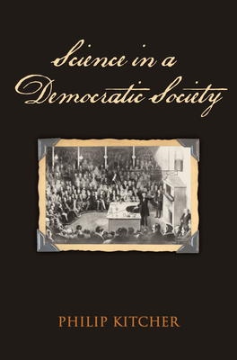 Science in a Democratic Society Cover