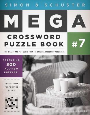 Cover for Simon & Schuster Mega Crossword Puzzle Book #7 (S&S Mega Crossword Puzzles #7)