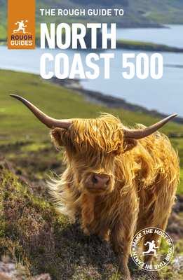 The Rough Guide to the North Coast 500 (Compact Travel Guide) (Rough Guides) Cover Image