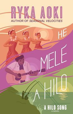 He Mele A Hilo (A Hilo Song) by Ryka Aoki