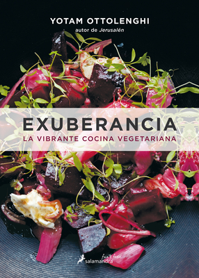 Exuberancia / Plenty More: La Vibrante Cocina Vegetariana / Vibrant Vegetable Cooking from London's Ottolenghi Cover Image