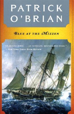 Blue at the Mizzen (Aubrey/Maturin Novels #20) Cover Image