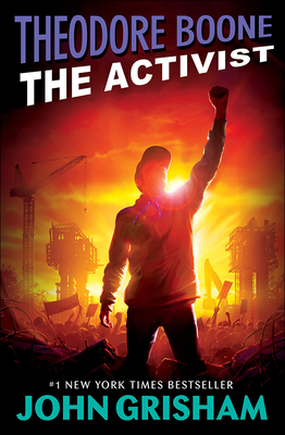 The Activist (Theodore Boone) Cover Image