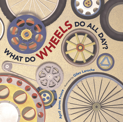What Do Wheels Do All Day? Cover