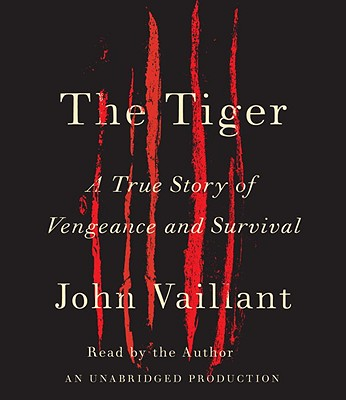The Tiger: A True Story of Vengeance and Survival Cover Image