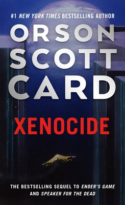 Xenocide: Volume Three of the Ender Saga Cover Image