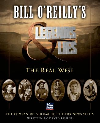 Bill O'Reilly's Legends and Lies Cover