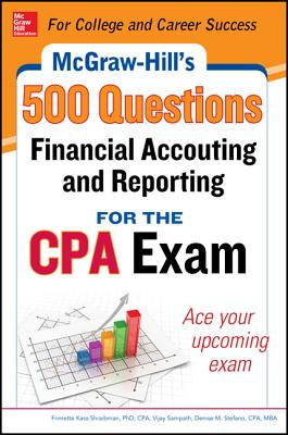 McGraw-Hill Education 500 Financial Accounting and Reporting Questions for the CPA Exam (McGraw-Hill's 500 Questions) Cover Image