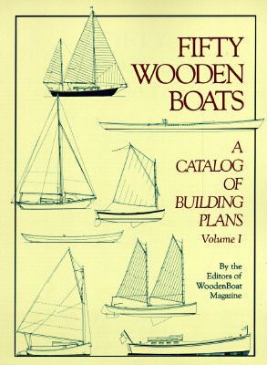 Fifty Woodenboats: A Catalog of Building Plans Cover Image
