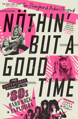Cover for Nöthin' But a Good Time