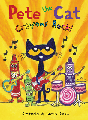 Pete the Cat: Crayons Rock! Cover Image