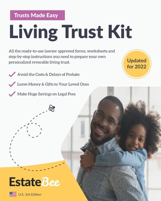 Living Trust Kit: Make Your Own Revocable Living Trust in Minutes, Without a Lawyer.... Cover Image