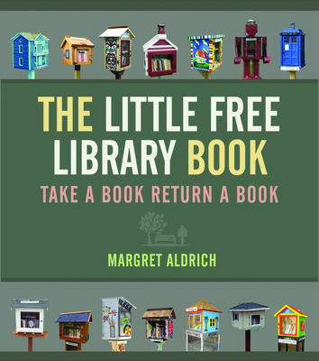 The Little Free Library Book (Books in Action) Cover Image