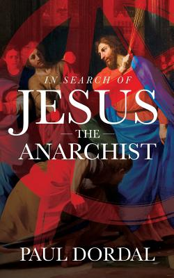 In Search of Jesus the Anarchist Cover Image