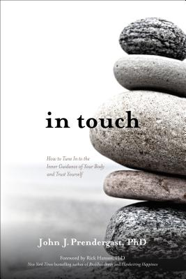In Touch: How to Tune In to the Inner Guidance of Your Body and Trust Yourself Cover Image