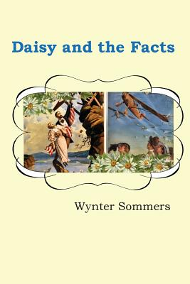 Daisy and the Facts: Daisy's Adventures Set #1, Book 7 Cover Image