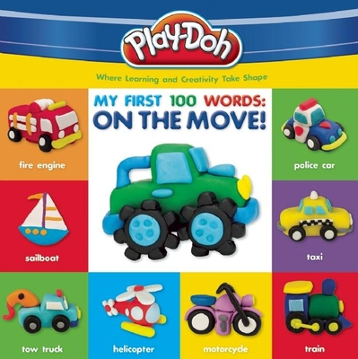 Play-Doh: My First 100 Words: On the Move Cover Image