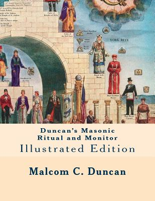 Duncan's Masonic Ritual and Monitor: Illustrated Edition Cover Image
