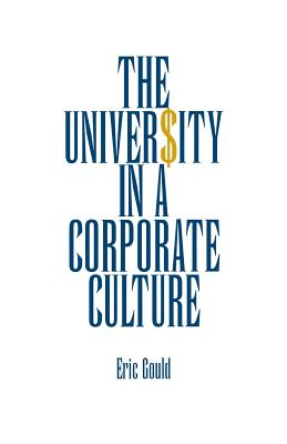Cover for The University in a Corporate Culture