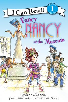 Fancy Nancy at the Museum (I Can Read Fancy Nancy - Level 1) Cover Image
