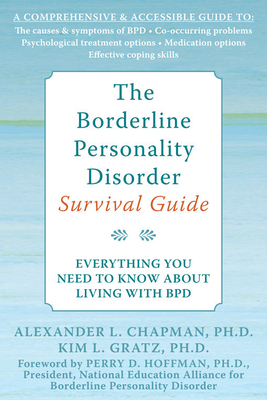 The Borderline Personality Disorder Survival Guide: Everything You Need to Know about Living with Bpd Cover Image