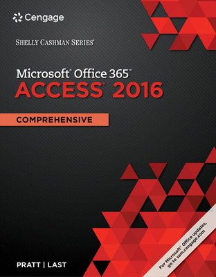 Shelly Cashman Series Microsoft Office 365 & Access 2016: Comprehensive, Loose-Leaf Version Cover Image