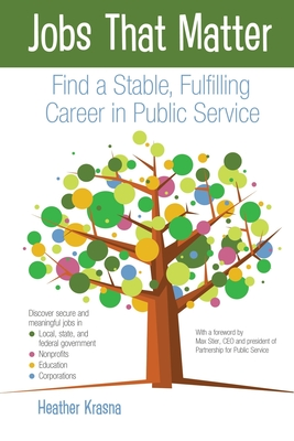 Jobs That Matter: Find a Stable, Fulfilling Career in Public Service Cover Image