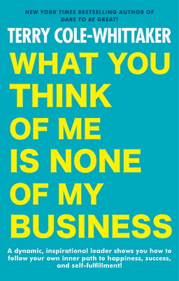 What You Think of Me Is None of My Business Cover Image
