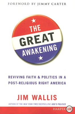The Great Awakening: Reviving Faith & Politics in a Post-Religious Right America Cover Image