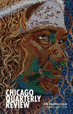 Chicago Quarterly Review Vol. 30: The Australian Issue Cover Image