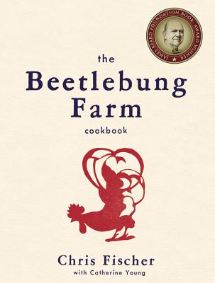 The Beetlebung Farm Cookbook: A Year of Cooking on Martha's Vineyard Cover Image