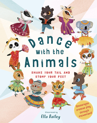 Dance with the Animals by Ella Bailey