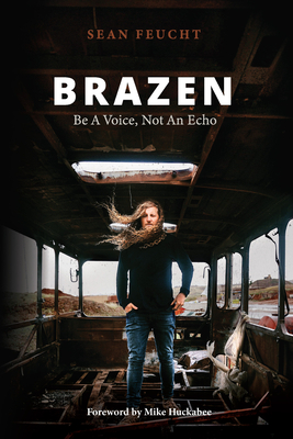 Brazen: Be a Voice, Not an Echo Cover Image