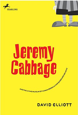 Jeremy Cabbage and the Living Museum of Human Oddballs and Quadruped Delights Cover Image